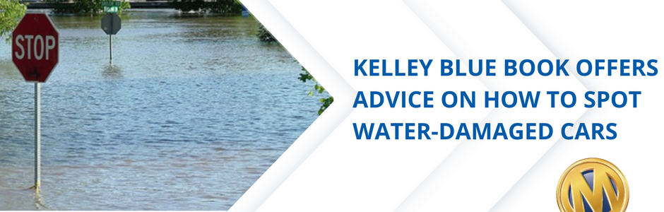 Kelley Blue Book Offers Advice on How to Spot Water-Damaged Cars