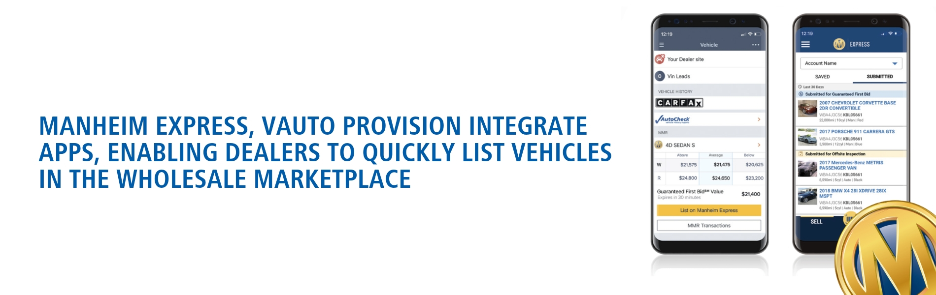 Manheim Express, vAuto Provision Integrate Apps, Enabling Dealers to Quickly List Vehicles in the Wholesale Marketplace