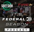 Federal Logo with SHOT Show and Fire Stick graphic