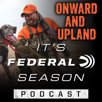 Hunter in blaze orange with hunting dog and It's Federal Season podcast.
