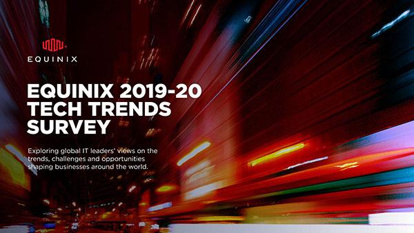 http://equinix.mediaroom.com/image/Equinix+2019-20+Tech+Trends+Survey_Cover-600.jpg