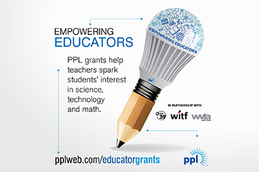 Empowering Educators, PPL grants help teachers spark students' interest in science, technology and math. pplweb.com/educatorgrants