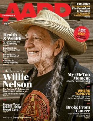 Inside the June/July Issue of AARP The Magazine - June 5, 2018