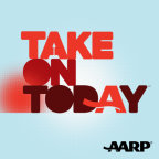 "AARP Launches Weekly Podcast, ""An AARP Take on Today"""