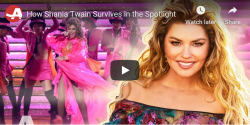 How Shania Survives in the Spotlight