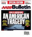 Special Edition Cover Story -- 'AN AMERICAN TRAGEDY: Nursing Homes and the Pandemic'