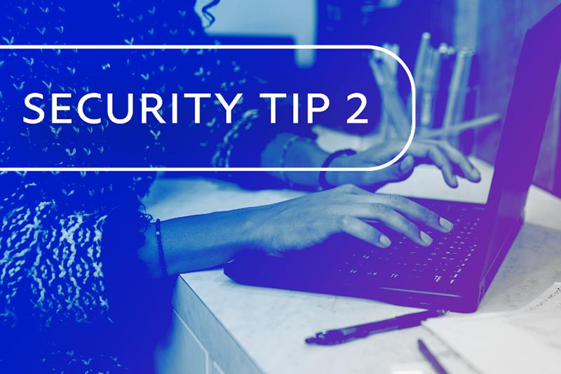 Security Tip 2