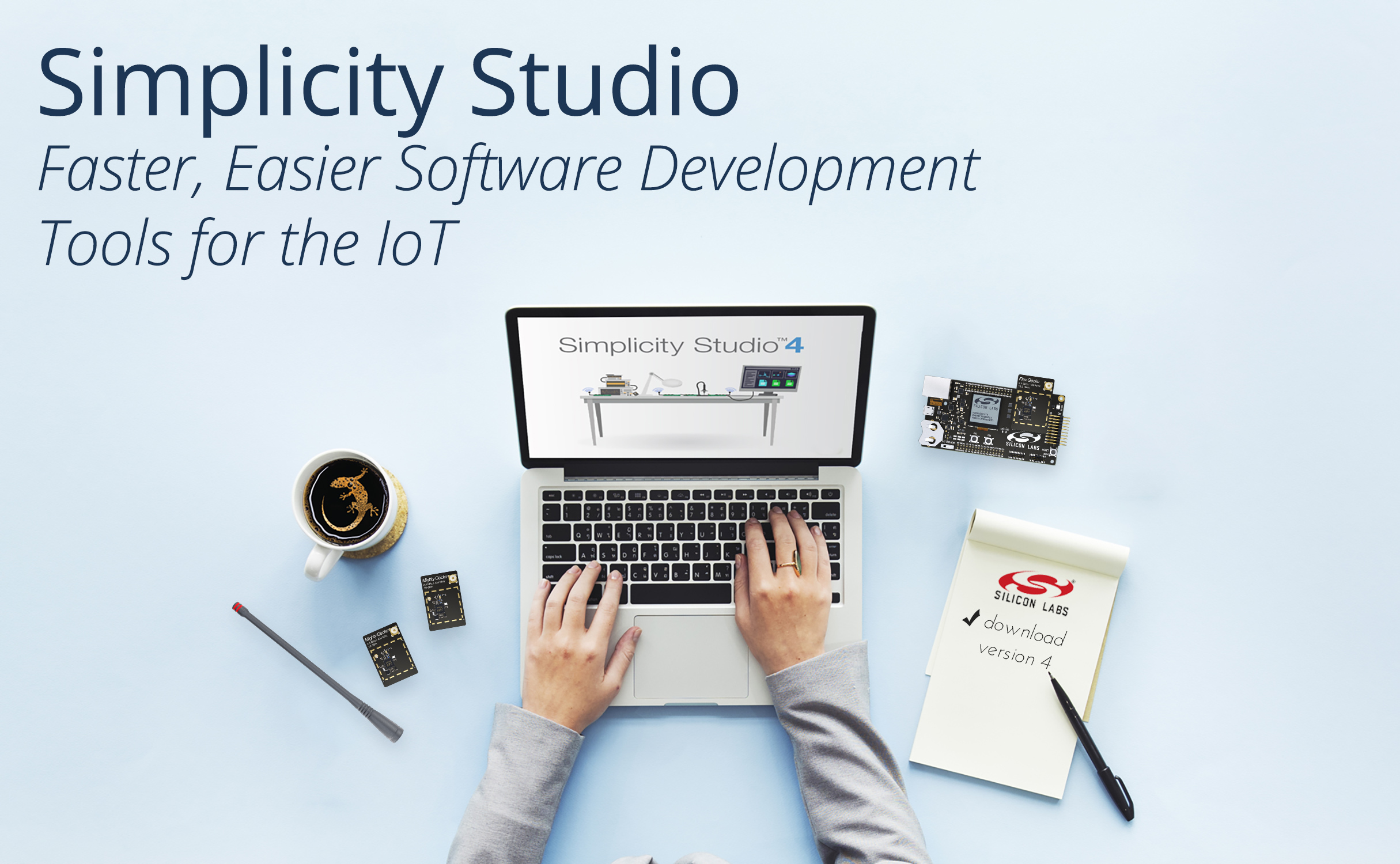 Faster, Easier Simplicity Studio Software from Silicon Labs Sets the