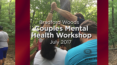 Bradford Woods Couples Mental Health Workshop - July 2017
